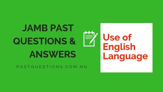Jamb Past Questions and Answers on English Language PDF