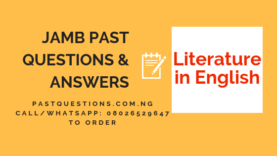 JAMB Past Questions and Answers on Literature in English PDF