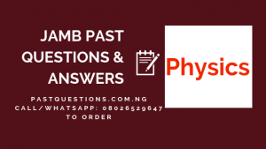 JAMB Past Questions and Answers on Physics PDF