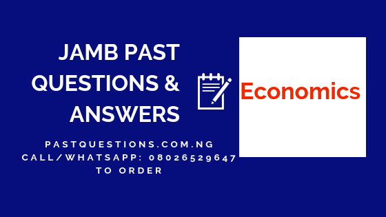 JAMB Past Questions and Answers on Economics PDF