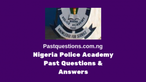 Nigeria Police Academy past questions and answer PDF