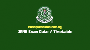JAMB exam date 2019 - JAMB timetable - when is JAMB 2019 starting?