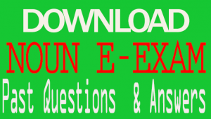NOUN Exam Past Questions and Answers for All Courses