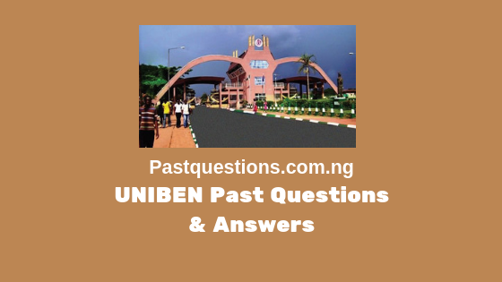 UNIBEN Post UTME Past Questions and Answers PDF