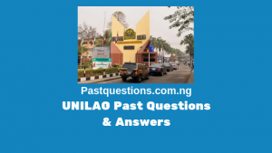 UNILAG Post UTME Past Questions and Answers PDF