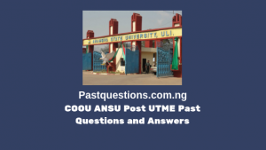 COOU ANSU Post UTME Past Questions and Answers
