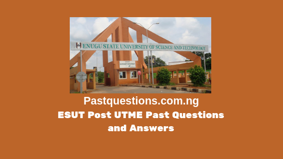 ESUT Post UTME Past Questions and Answers PDF