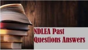 NDLEA Past Questions PDF free download and Answers