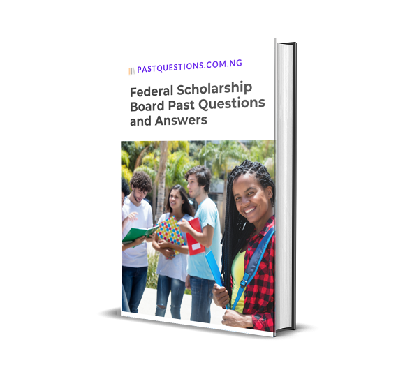 Federal Scholarship Board Past Questions and Answers