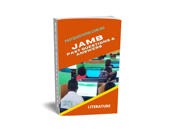 JAMB Past Questions and Answers - Literature-in-English
