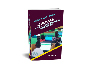 JAMB Past Questions and Answers - Physics