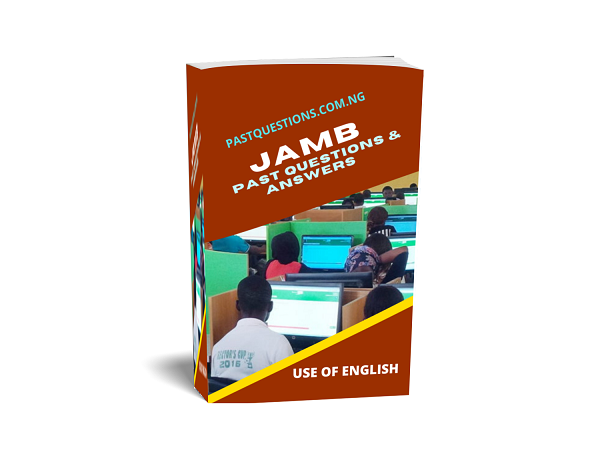 JAMB Past Questions and Answers – Use of English