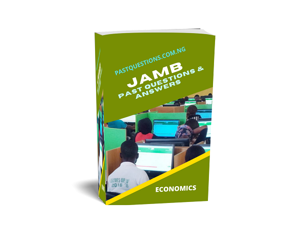 JAMB Past Questions and Answers - Economics